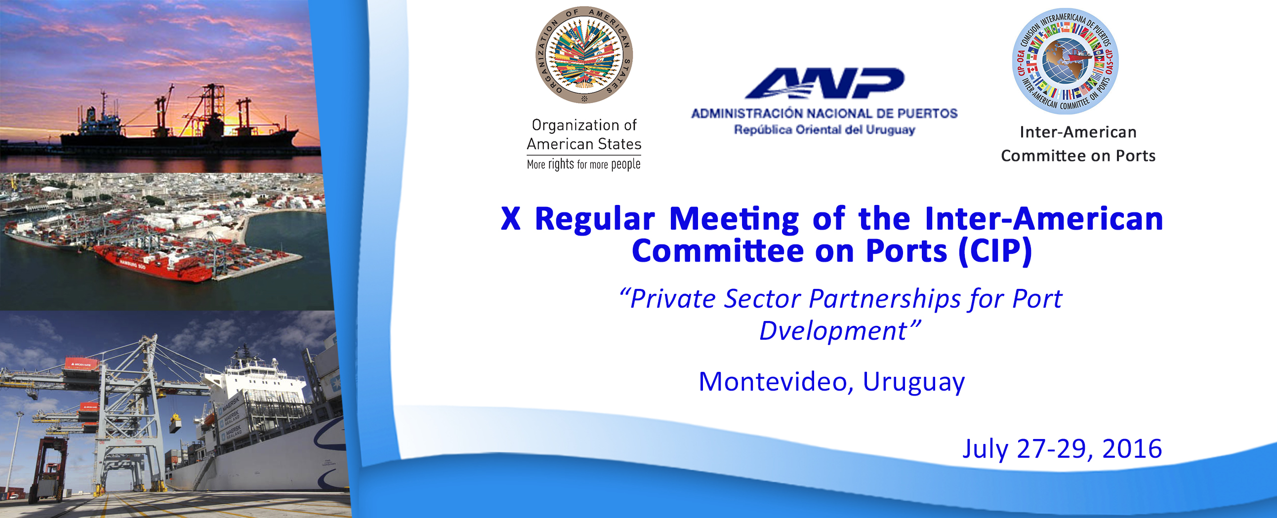 X Regular Meeting of the Inter-American Committee on Ports (CIP)