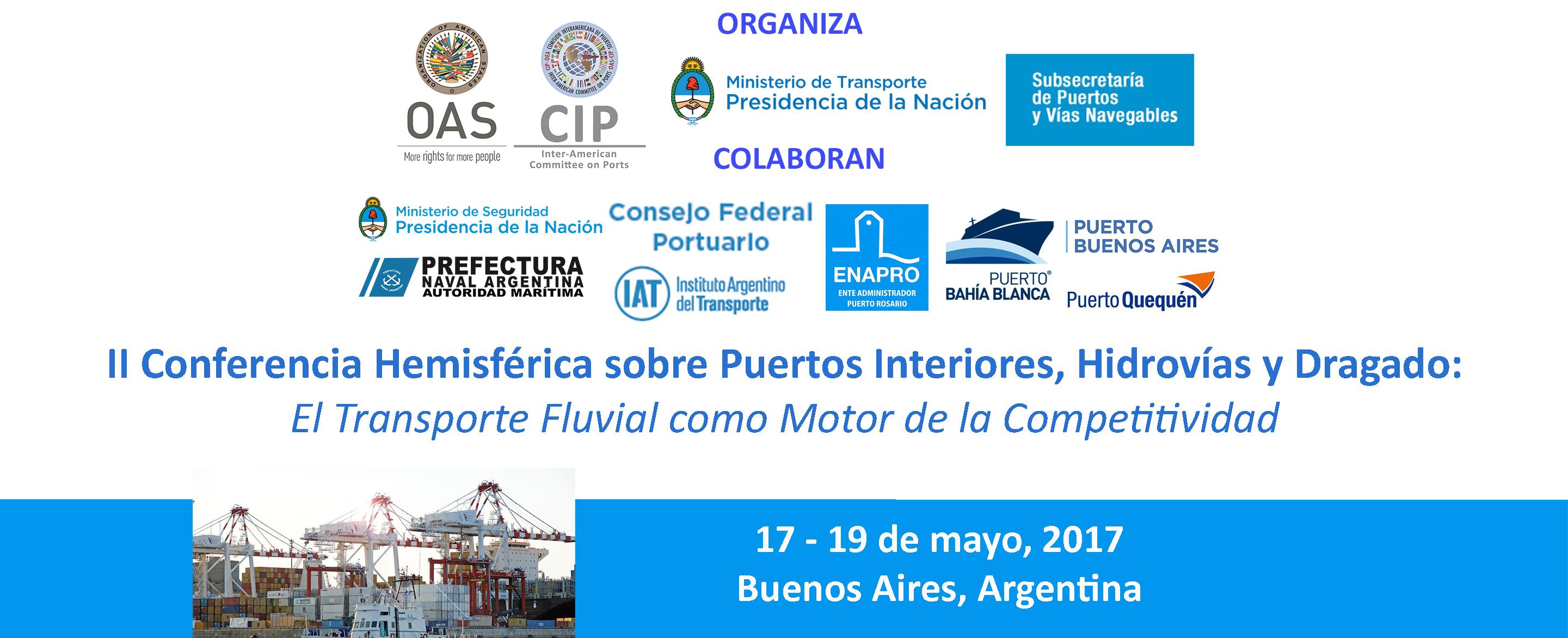II Conferencia Hemisférica sobre Puertos Interiores, Hidrovías y Dragado: El Transporte Fluvial como Motor de la Competitividad